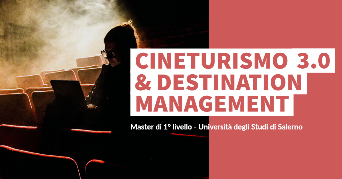"Master di I livello ""Cineturismo 3.0 & Destination Management"""