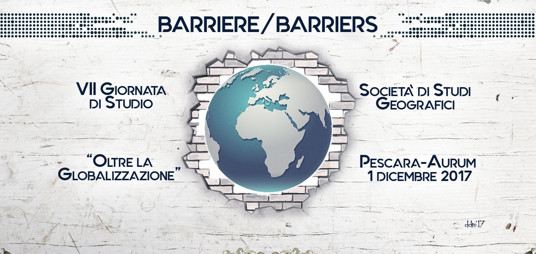 """Barriere / Barriers – VII Giornata di Studio """"Oltre la Globalizzazione"""""""